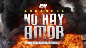 NO HAY AMOR - Arcangel