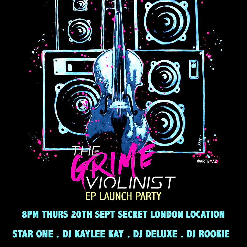 THE GRIME VIOLINIST EP LAUNCH