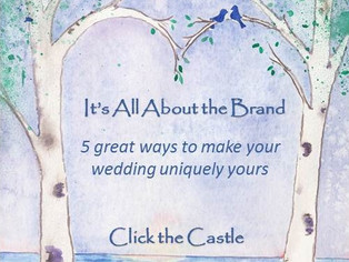 It's All About the Brand; 5 great ways to make your wedding uniquely yours