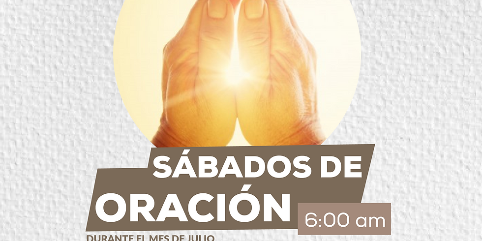 Sábados de Oración en Julio