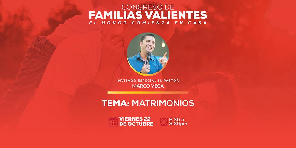 CONGRESO Familias Valientes: MATRIMONIOS