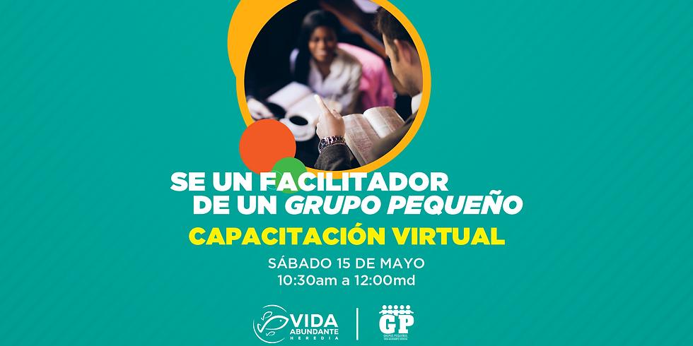 Capacitación virtual para Facilitadores de Grupos Pequeños