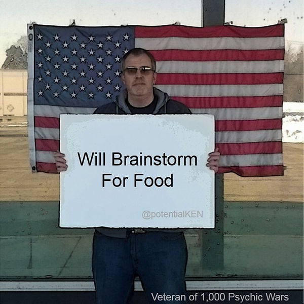 "potentialKEN kisselman ""will brainstorm for food"""
