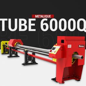 Tube 6000Q - Tubos redondos e quadrados