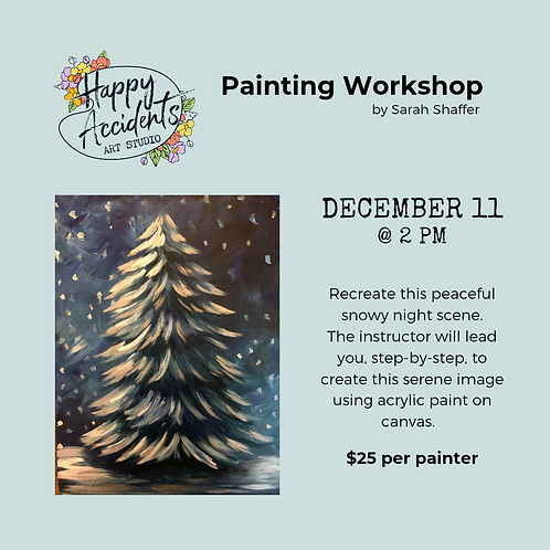 Snowy Pine Painting (12/11 @ 2pm)