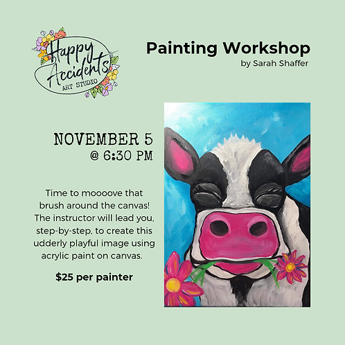 Happy Cow Painting (11/5 @ 6:30pm)