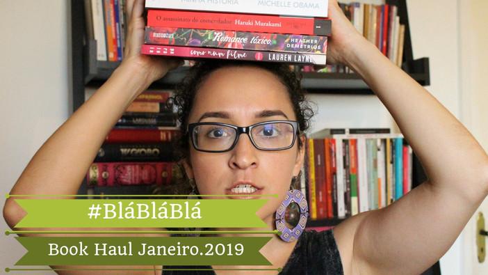 #blábláblá - Book Haul Janeiro.2019