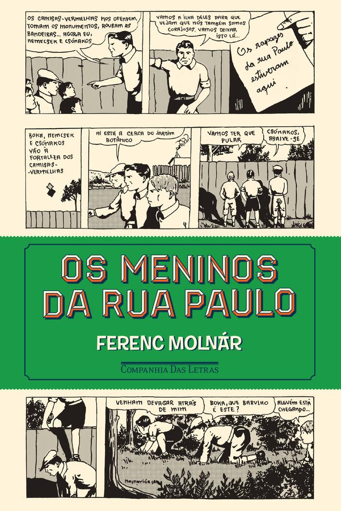 """#JáLi - """"Os Meninos da Rua Paulo"""", de Ferenc Molnár"""
