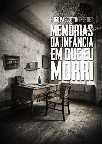 """#JáLi - """"Memórias da infância em que eu morri"""", de Hugo Pascottini Pernet"""