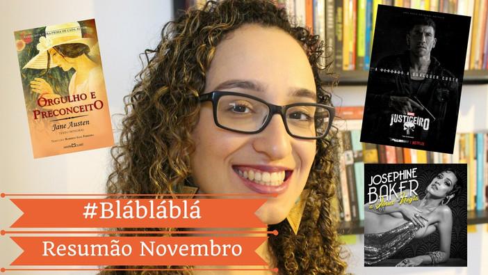 #blábláblá - Resumão Novembro | Filmes, Séries, Livros, Teatro, Música...