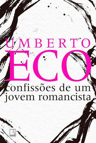 """Capa de """"Confissões de Um Jovem Romancista"""", Umberto Eco"""