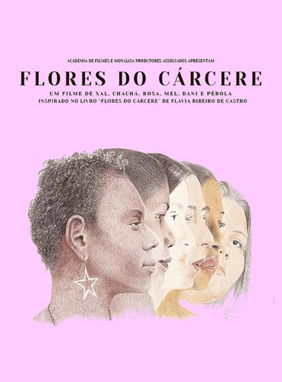 """Cartaz """"Flores do Cárcere"""""""