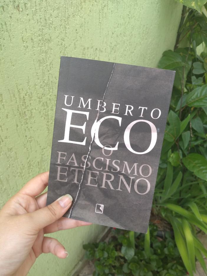 """""""O Fascismo Eterno"""", do italiano Umberto Eco"""