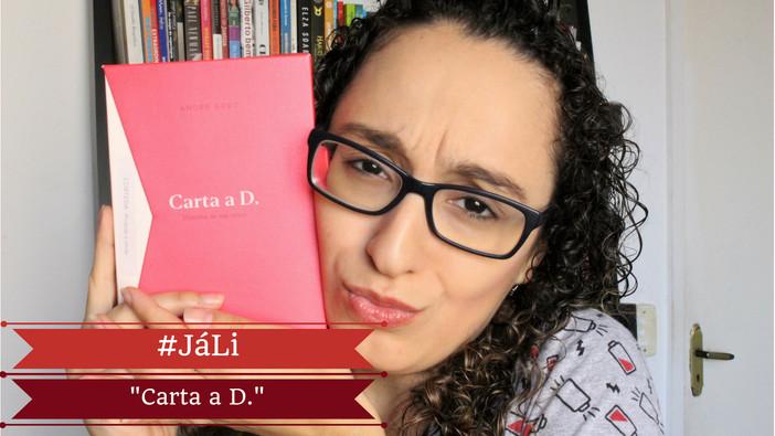 "#JáLi - ""Carta a D."", de André Gorz"