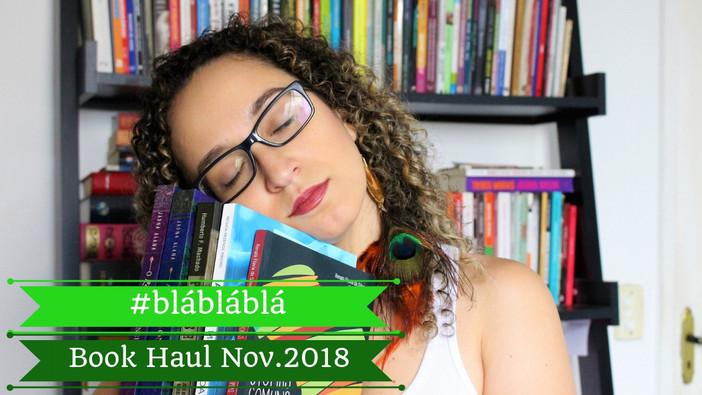 #blábláblá - Book Haul Novembro.2018