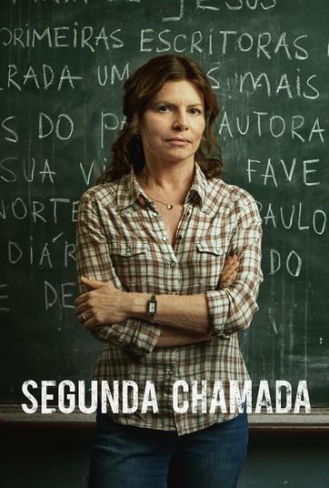 """Drama e emoção na série """"Segunda Chamada"""", da Globo"""