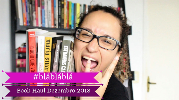 #blábláblá - Book Haul Dezembro.2018