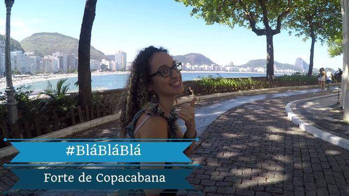 #blábláblá - Nosso passeio ao Forte de Copacabana