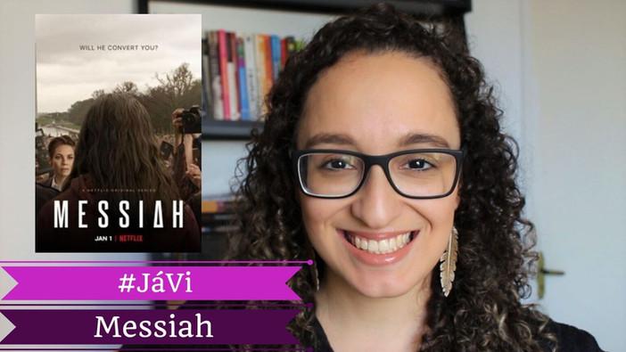 #JáVi - Messiah (Netflix)
