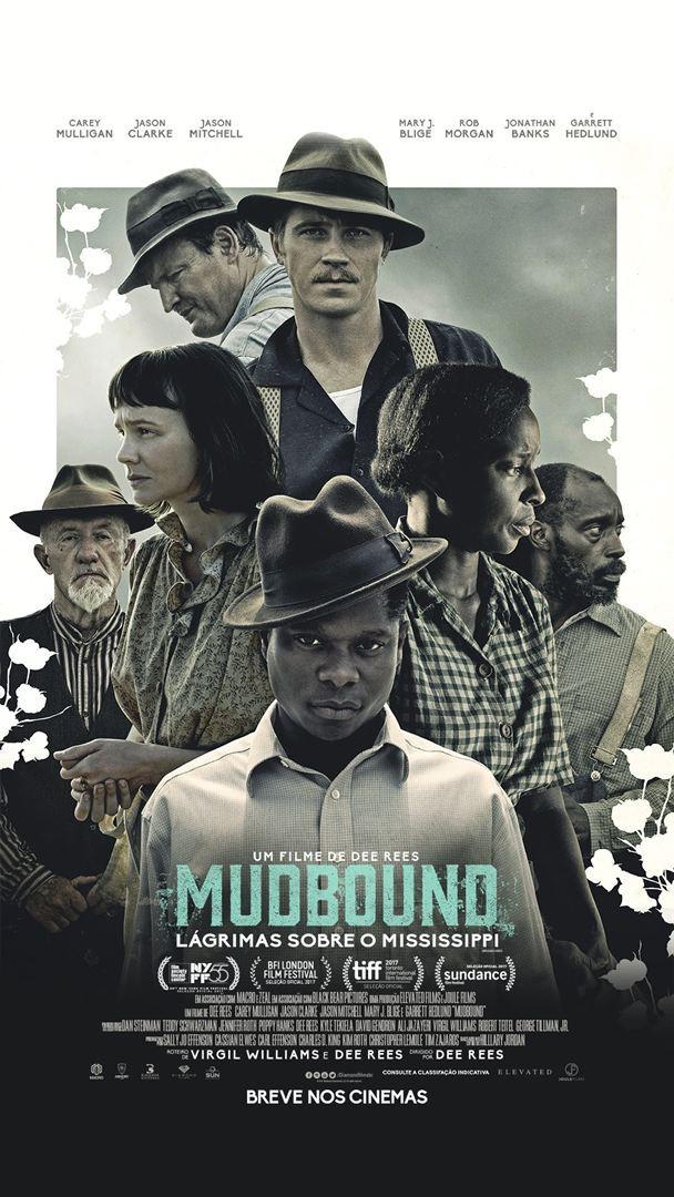 """Cartaz """"Mudbound: lágrimas sobre o Mississipi"""""""