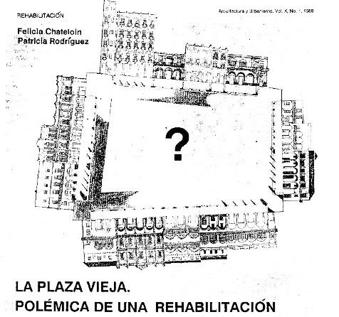 Plaza Vieja. La Habana. 1986