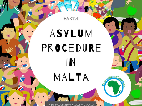 Asylum procedure in Malta part.4