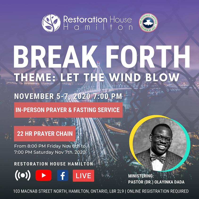 Nov 7th- Prayer and Fasting: Break Forth