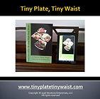 Tiny Plate Tiny Waist