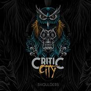 Critic City - Shoulders (Artwork).jpg