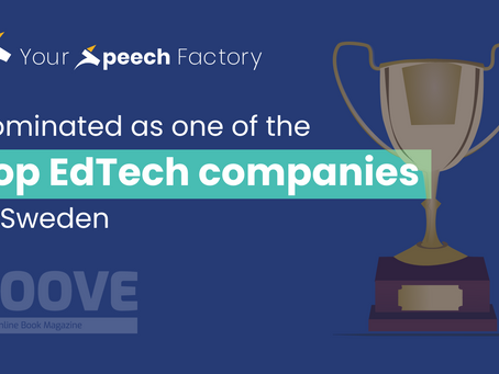 Your Speech Factory Nominated as one of the Top EdTech Companies in Sweden