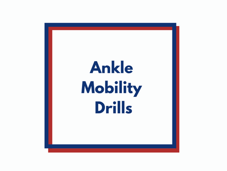 3 Ankle Mobility Drills to Improve Your Squat
