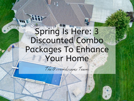 Spring Is Here: 3 Discounted Combo Packages To Enhance Your Home