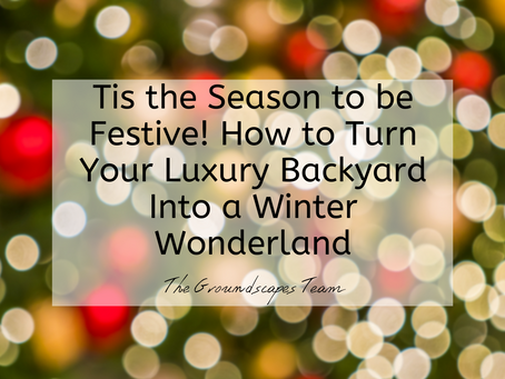 Tis the Season to be Festive! How to Turn Your Luxury Backyard Into a Winter Wonderland