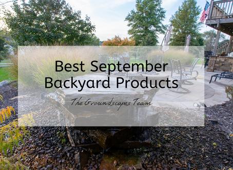 Best September Backyard Products