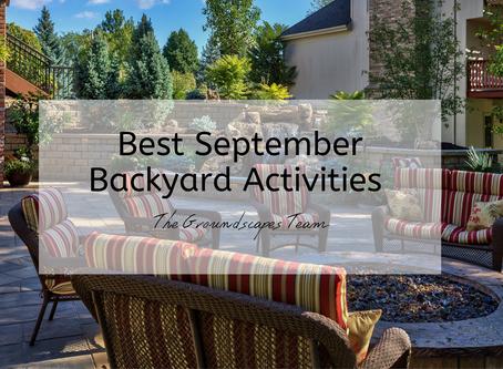 Best September Backyard Activities