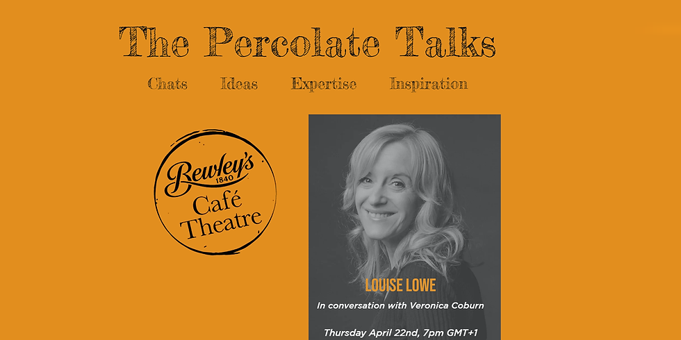 Louise Lowe in conversation with Veronica Coburn