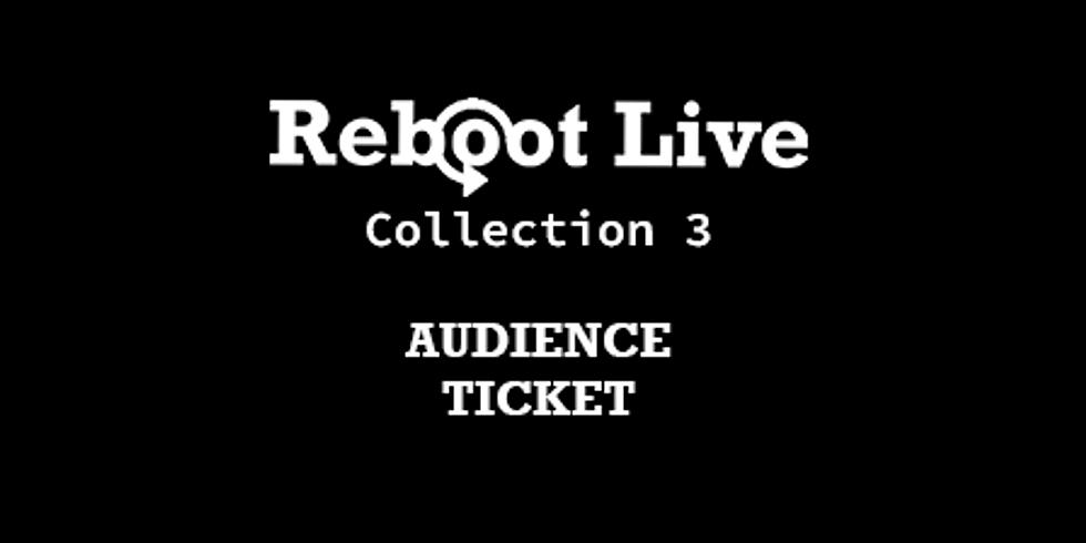 Reboot Live | Audience Ticket | September 3rd