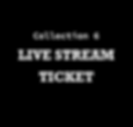 Collection 6_livestream ticket.png