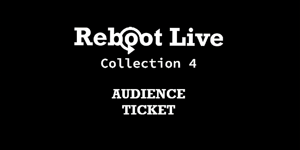 Reboot Live | Audience Ticket | September 2nd