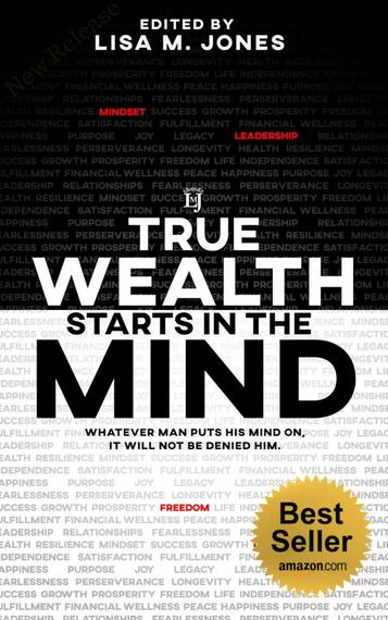 True Wealth Starts In The Mind