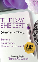 The Day She Left Vol 2