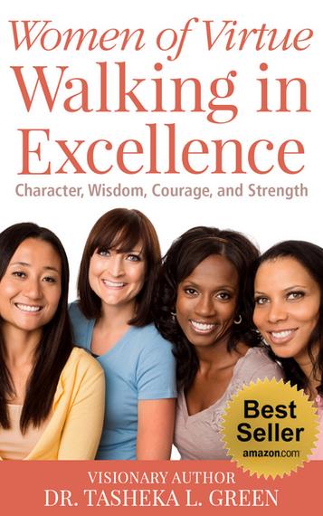 Women of Virtue Walking in Excellence