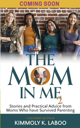 The Mom In Me Vol 2