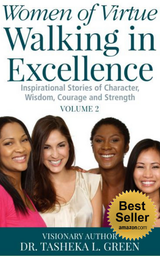 Women of Virtue, Walking in Excellence V