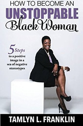 How to Become An Unstoppable Black Women