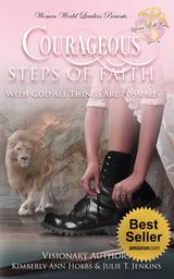 Courageous Steps of Faith
