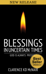 BLESSINGS IN UNCERTAIN TIMES