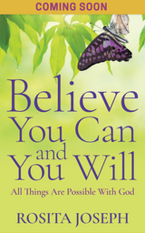 Believe You and And You Will: All Things