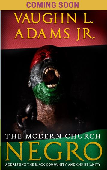 The Modern Church Negro