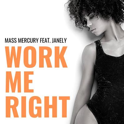 Work Me Right (Texas Butter Remix)